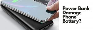 Is Power Bank Harmful To Phone